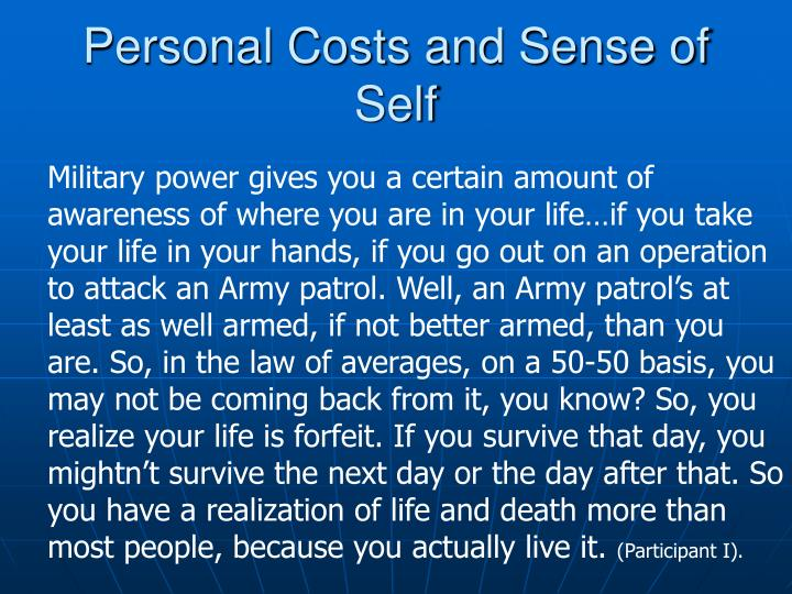 Personal Costs and Sense of Self