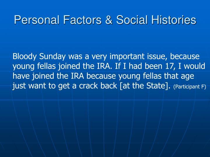 Personal Factors & Social Histories