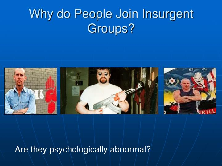 Why do People Join Insurgent Groups?