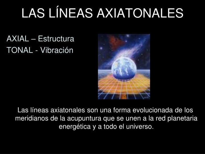 LAS LÍNEAS AXIATONALES