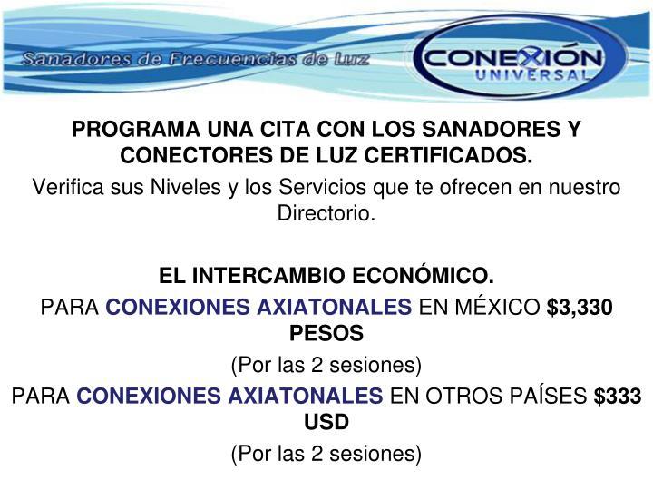 PROGRAMA UNA CITA CON LOS SANADORES Y CONECTORES DE LUZ CERTIFICADOS.