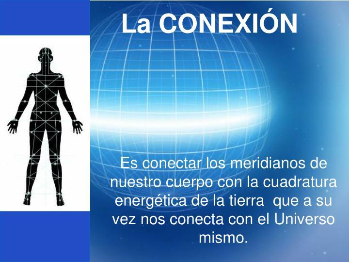 La CONEXIÓN