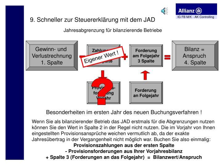 9. Schneller zur Steuererklärung mit dem JAD