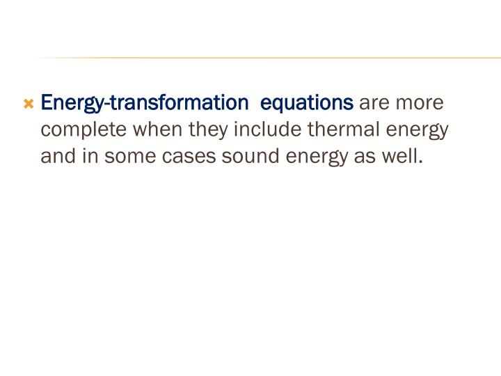 Energy-transformation  equations