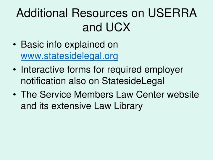 Additional Resources on USERRA and UCX