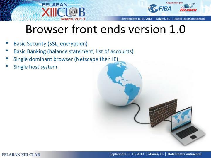 Browser front ends version 1.0