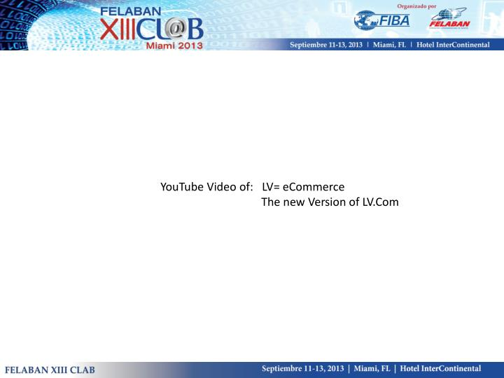 YouTube Video of:   LV= eCommerce