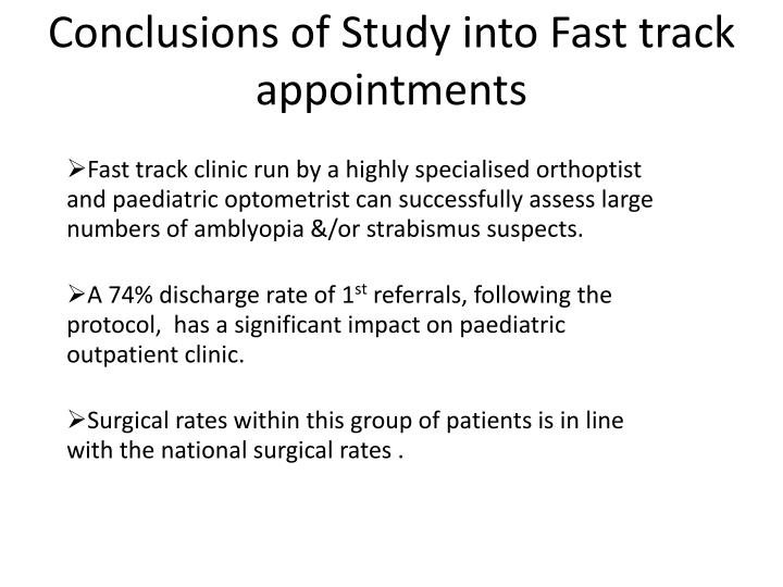 Conclusions of Study into Fast track appointments