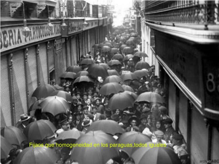 Fijaos que homogeneidad en los paraguas,todos iguales