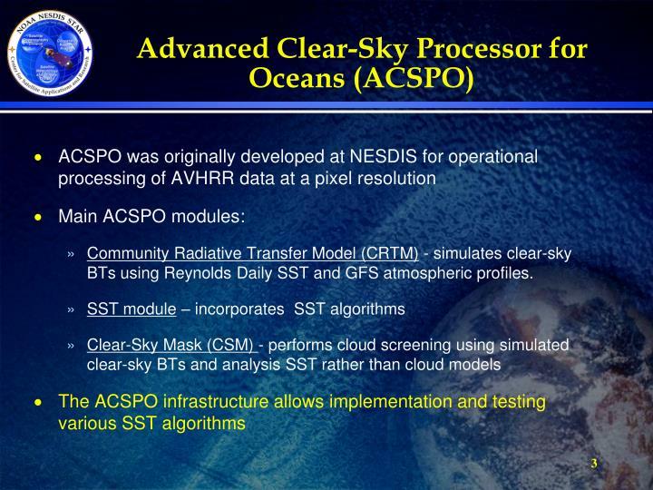 Advanced Clear-Sky Processor for Oceans (ACSPO)