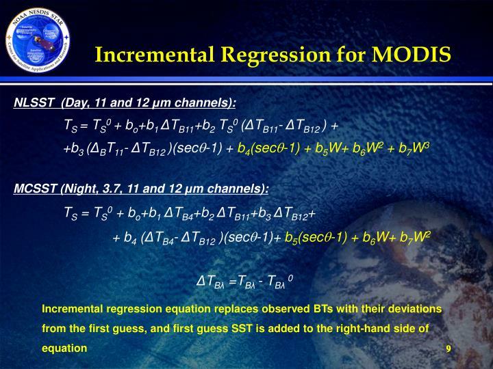 Incremental Regression for MODIS