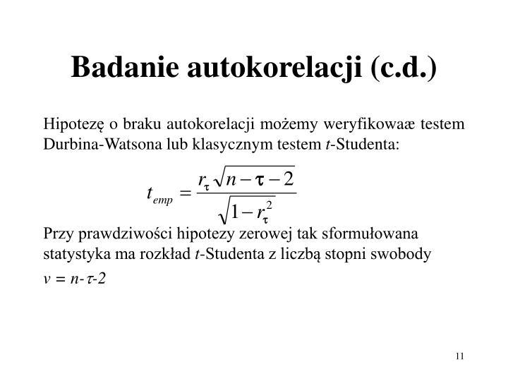 Badanie autokorelacji (c.d.)