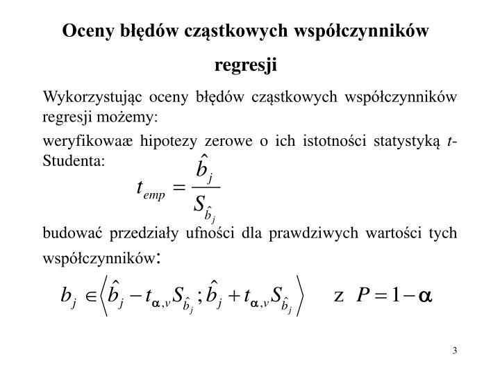 Oceny błędów cząstkowych współczynników regresji