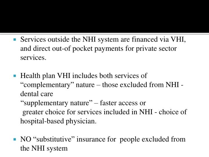 Services outside the NHI system are