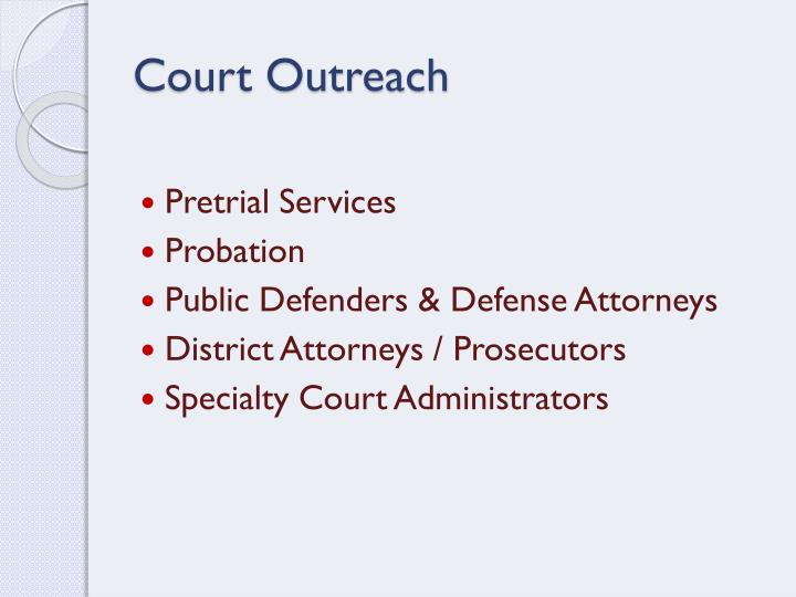 Court Outreach
