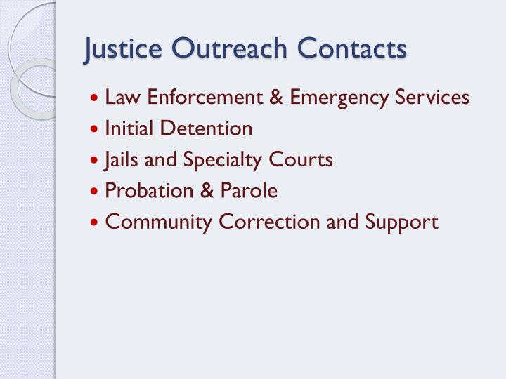 Justice Outreach Contacts