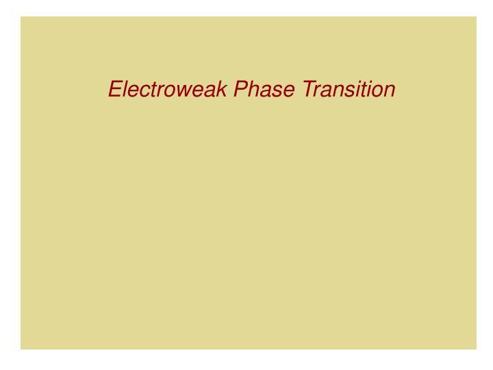 Electroweak Phase Transition