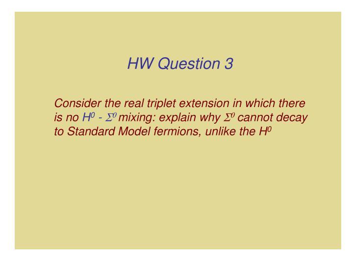 HW Question 3