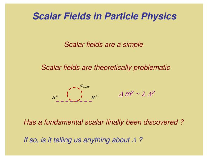 Scalar fields are theoretically problematic