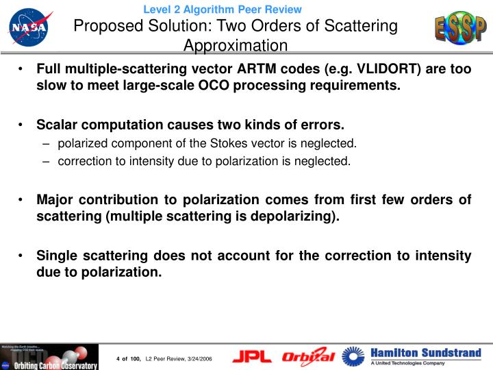 Proposed Solution: Two Orders of Scattering  Approximation