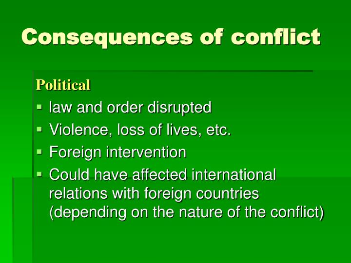 Consequences of conflict