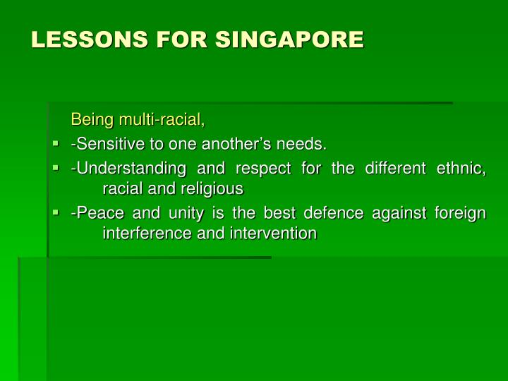 LESSONS FOR SINGAPORE