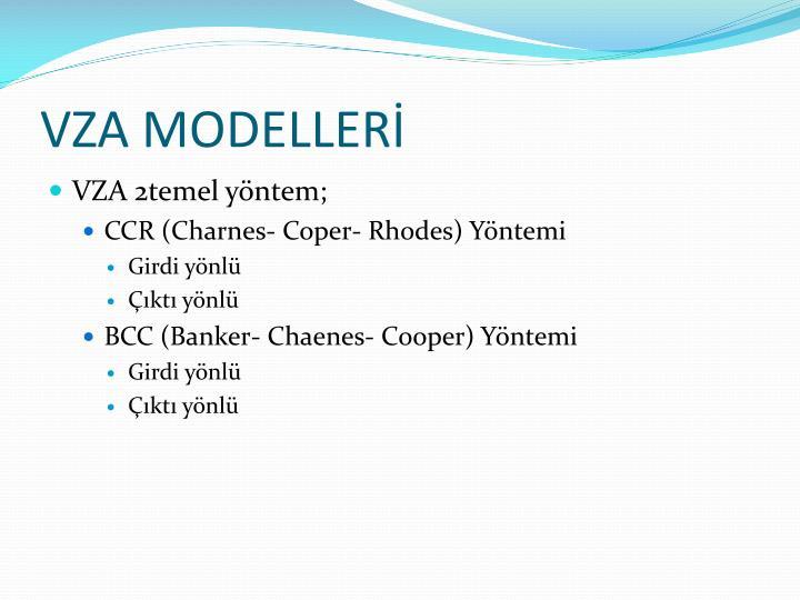 VZA MODELLERİ