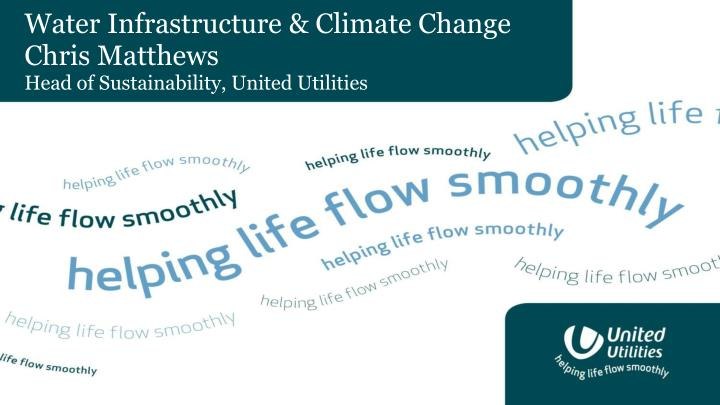 Water Infrastructure & Climate Change