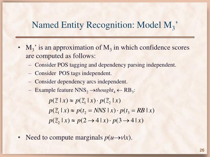 Named Entity Recognition: Model M