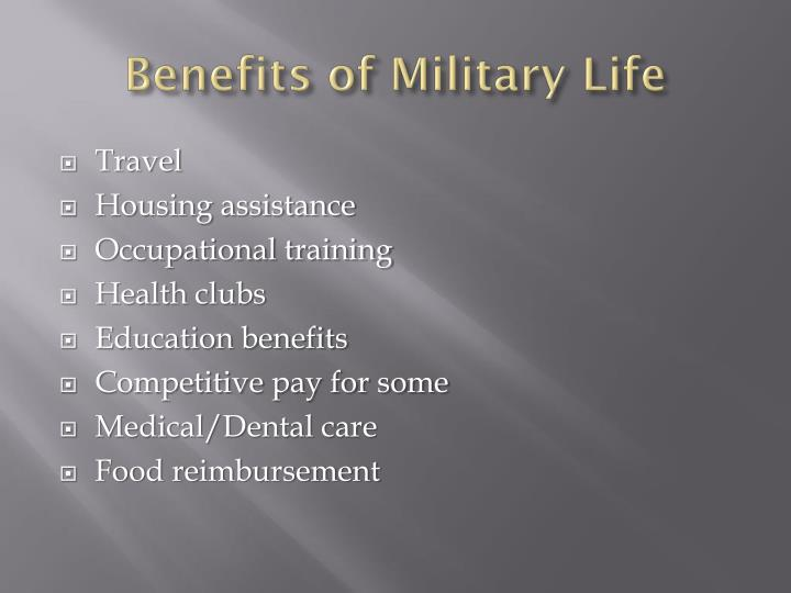 Benefits of Military Life