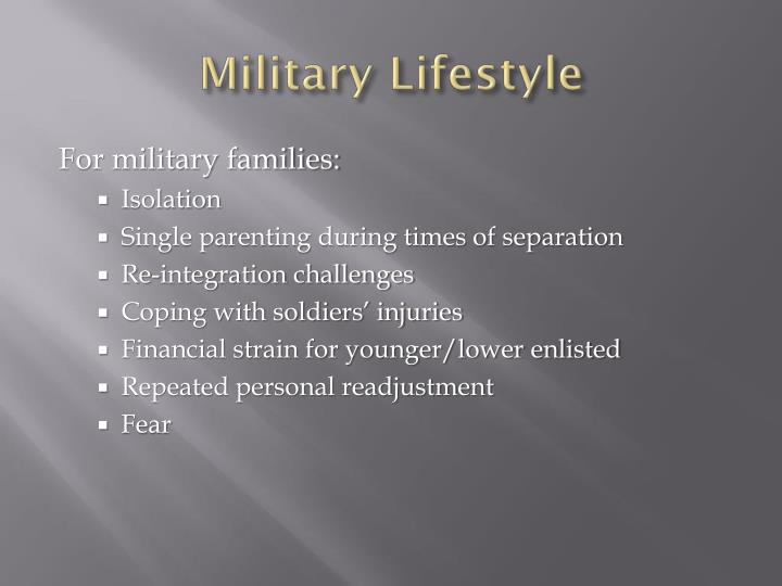 Military Lifestyle