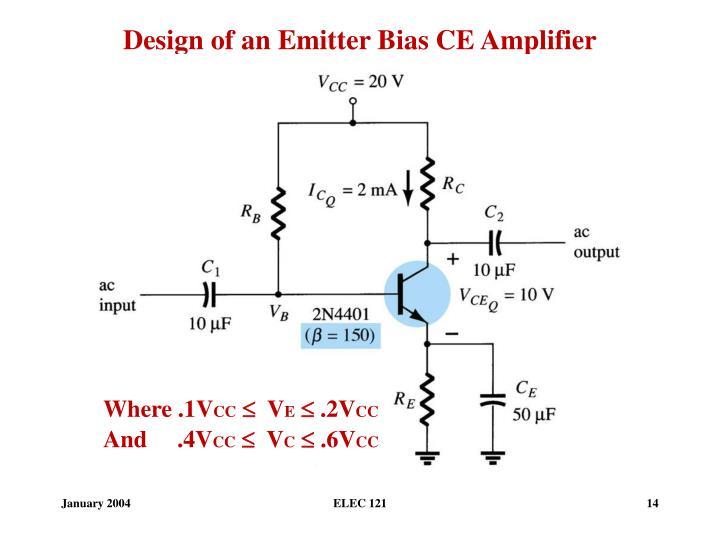 Design of an Emitter Bias CE Amplifier