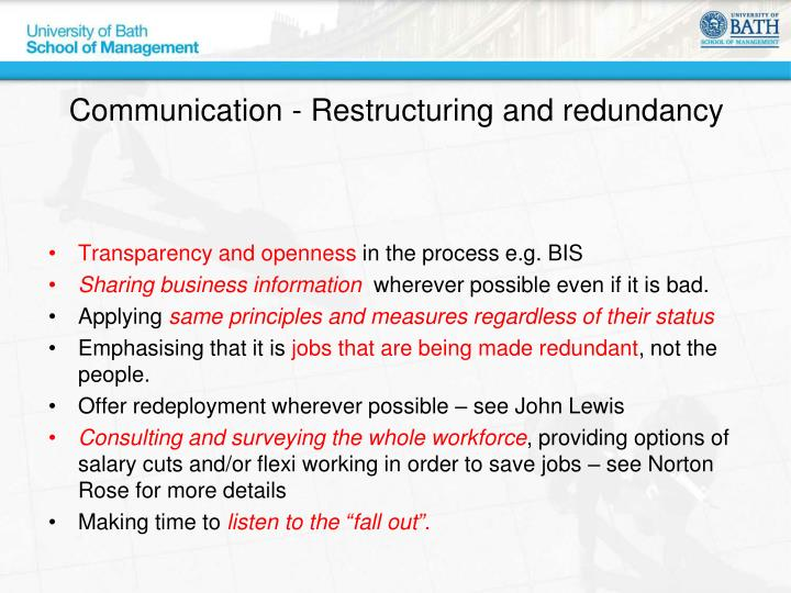 Communication - Restructuring and redundancy