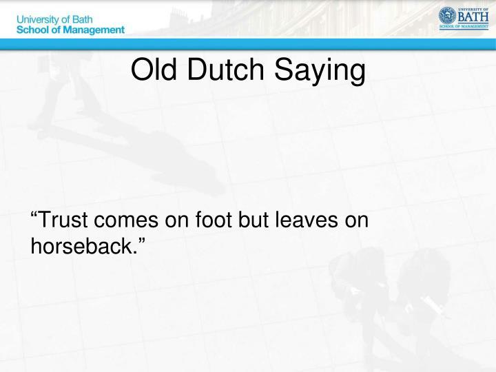 Old Dutch Saying