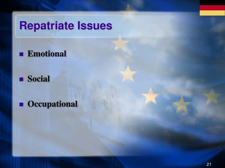 Repatriate Issues