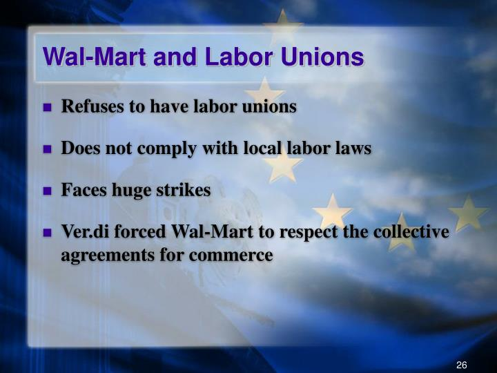 Wal-Mart and Labor Unions