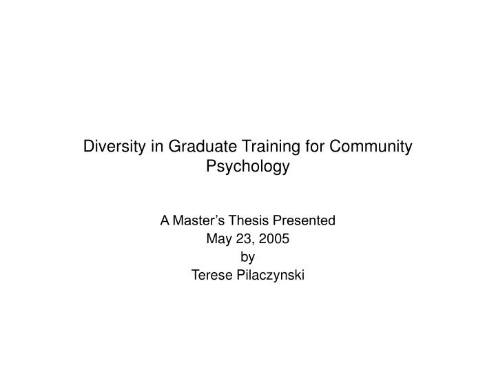 Diversity in Graduate Training for Community Psychology