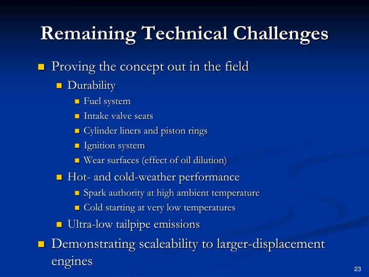 Remaining Technical Challenges