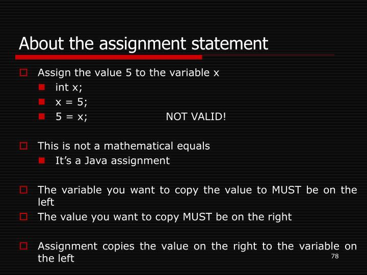 About the assignment statement