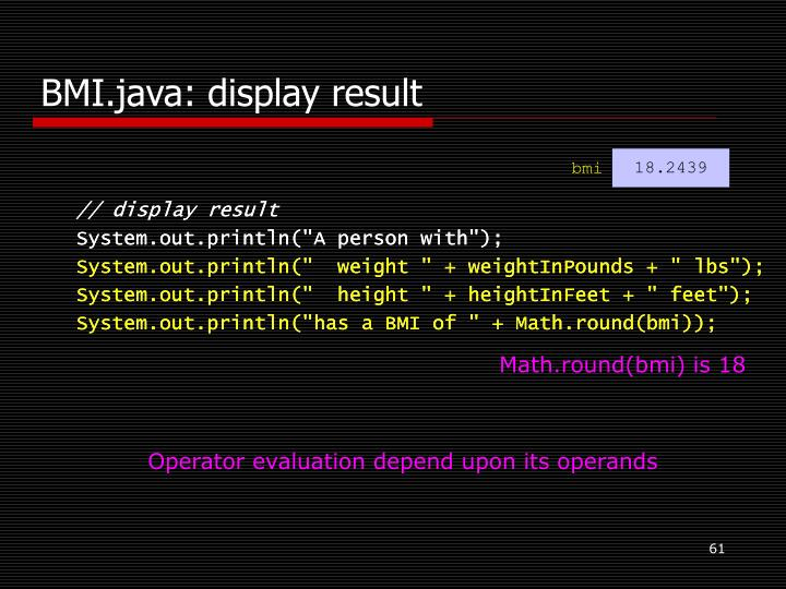 BMI.java: display result