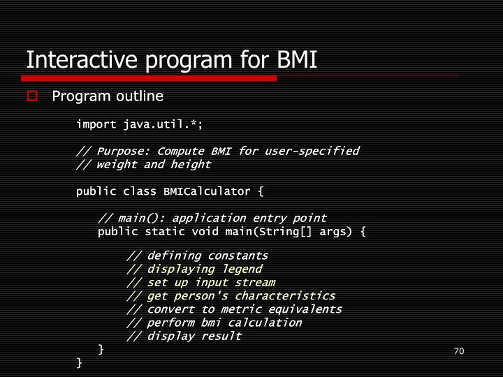 Interactive program for BMI