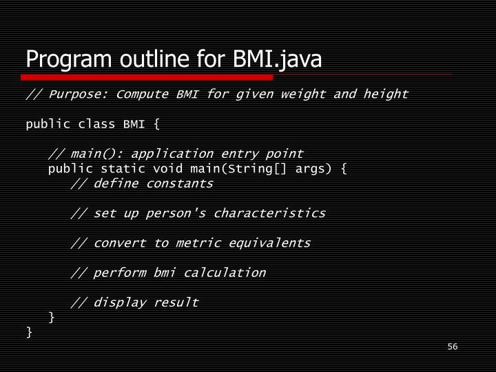 Program outline for BMI.java