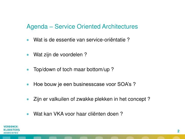 Agenda – Service Oriented Architectures