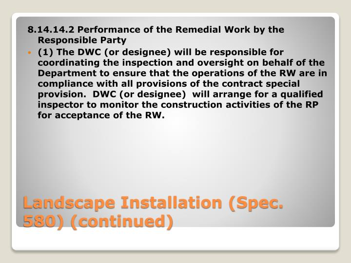 8.14.14.2 Performance of the Remedial Work by the Responsible Party