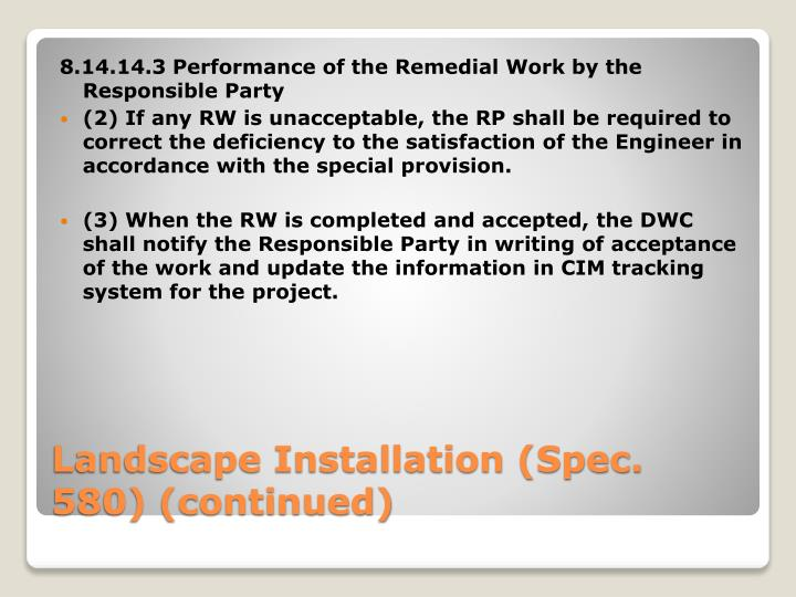 8.14.14.3 Performance of the Remedial Work by the Responsible Party