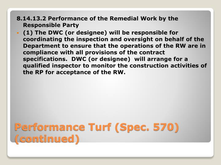 8.14.13.2 Performance of the Remedial Work by the Responsible Party