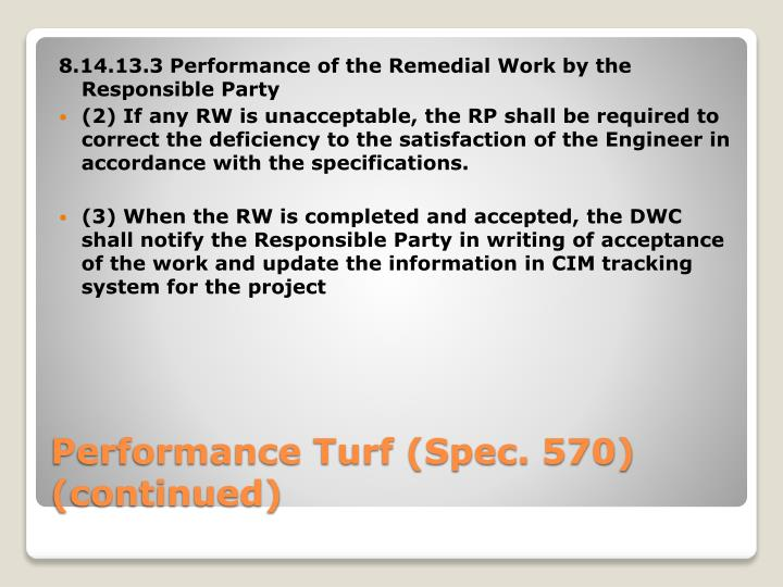 8.14.13.3 Performance of the Remedial Work by the Responsible Party