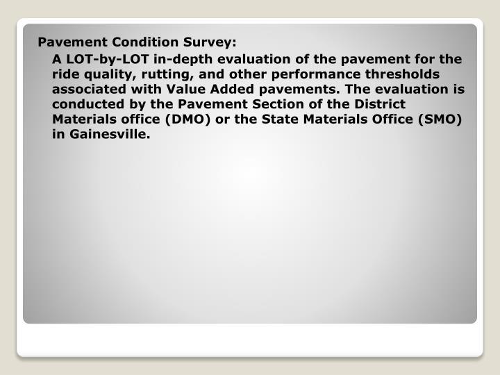 Pavement Condition Survey: