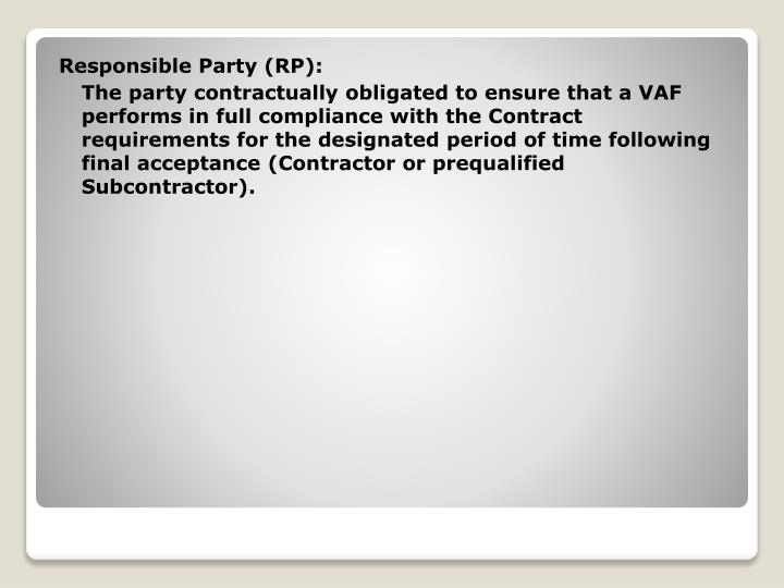Responsible Party (RP):