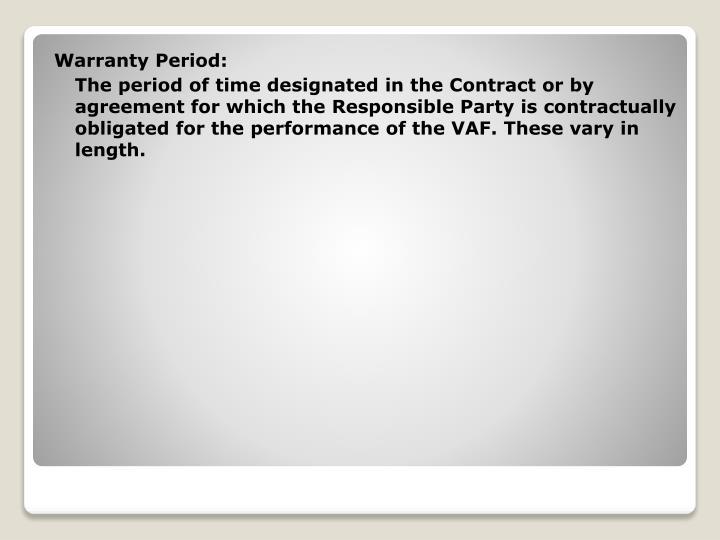 Warranty Period:
